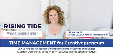 TIME MANAGEMENT  for Creative Entrepreneurs: Networking + Education tickets