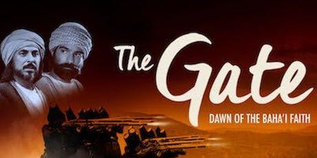 Film Screening: The Gate, Dawn of the Baha'i Faith tickets