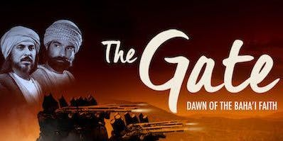 Film Screening: The Gate, Dawn of the Baha'i Faith