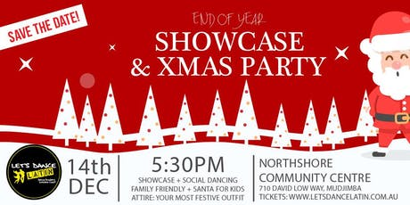 Let's Dance Latin End of Year Showcase & Xmas Party tickets