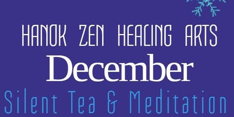 December Silent Tea and Meditation tickets