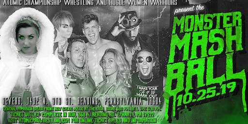 ACW / ROGUE Presents the Monster Mash Ball 10/25/19 Club Reverb Reading Pa