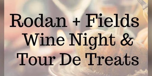 Rodan and Fields Wine Night and Tour De Treats