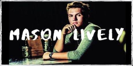 Mason Lively tickets