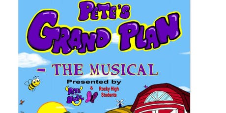 Pete's Grand Plan- The Musical tickets