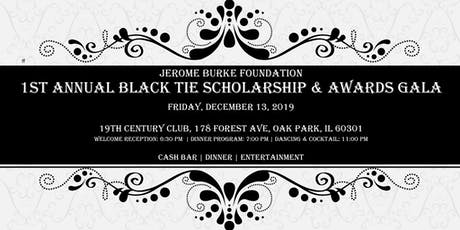 1st Annual Black Tie Scholarship & Awards Gala tickets