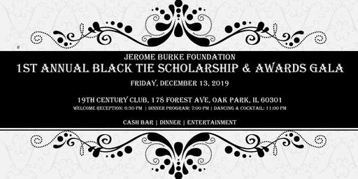 1st Annual Black Tie Scholarship & Awards Gala