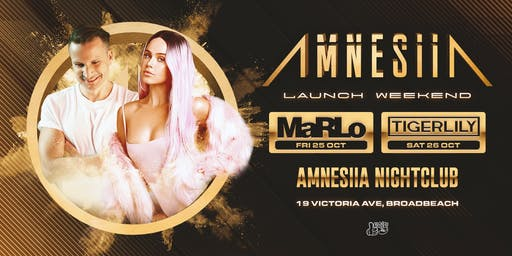 Amnesiia Launch Weekend Featuring MaRLO and Tigerlily