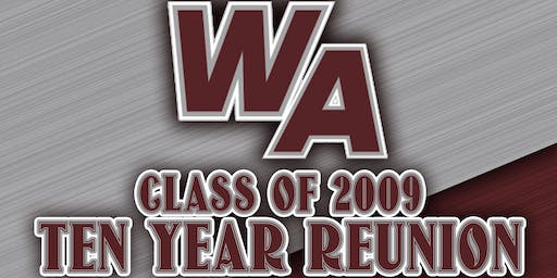 Westford Academy Class of 2009 Ten Year Reunion