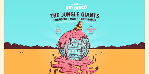 The Day Disco ft. The Jungle Giants, Confidence Man, Haiku Hands