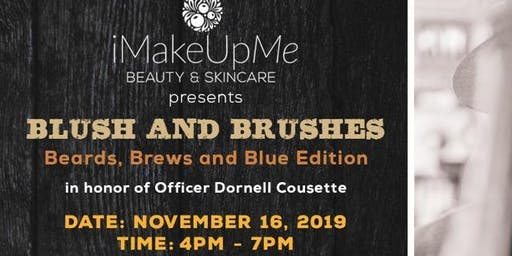 Blush & Brushes: Beards, Brews and Blue Edition