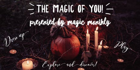 Magic Monthly presents: The Magic of YOU! tickets