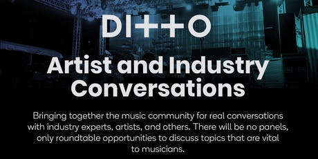 Ditto X : Ditto Music Presents Artist and Industry Conversations tickets