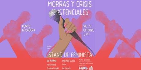 Morras y Crisis Existenciales 2: Stand Up Feminista entradas