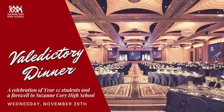 Year 12 Valedictory Dinner | Suzanne Cory High School | 2019 tickets