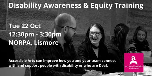 Disability Awareness & Equity Workshop | Lismore 22 Oct
