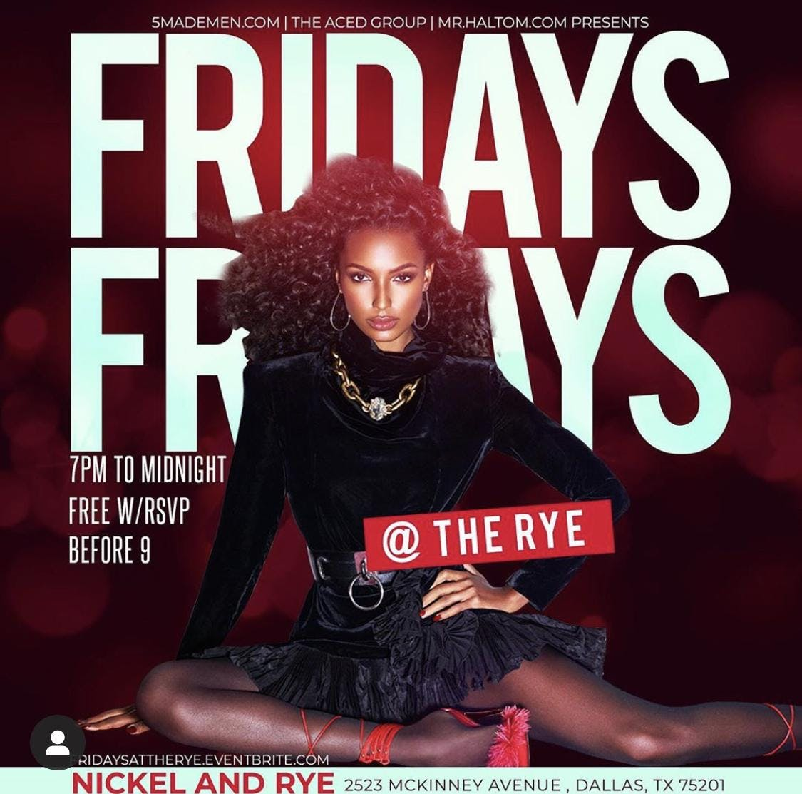 FRIDAY'S @ The RYE - Indoor + Patio Bar in Uptown Dallas