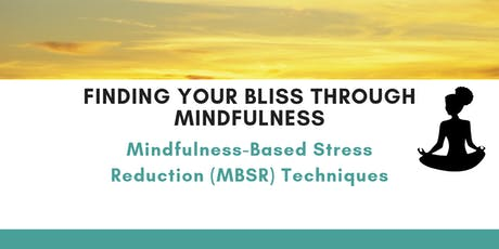 Finding Your Bliss Through Mindfulness tickets