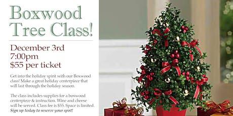 Boxwood Tree Class! tickets
