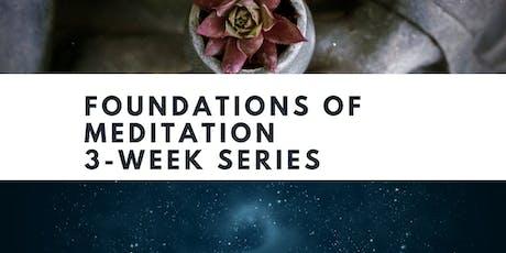 Foundations of Meditation  - 3-week series tickets