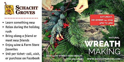 Schacht Groves Natural Wreath Making