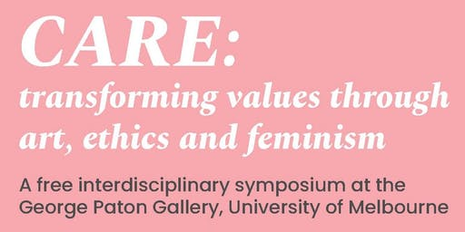 CARE: transforming values through art, ethics and feminism