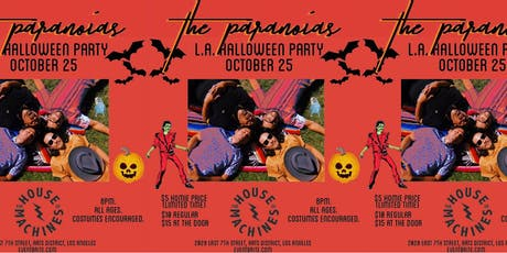 The Paranoias L.A. HALLOWEEN PARTY at The House of Machines tickets