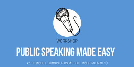 Public Speaking Made Easy - how to influence with competence tickets