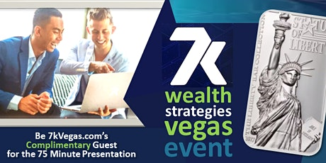 """Real Money"" WEALTH STRATEGIES for ALL in LAS VEGAS (GUESTS FREE) tickets"