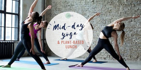 Mid-day Yoga & Plant-based Lunch tickets
