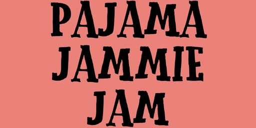 PAJAMA JAMMIE JAM | Takoma Park | October 25, 2019  | Hosted by Simply Sherri