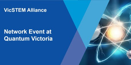 VicSTEM Alliance Network Event tickets