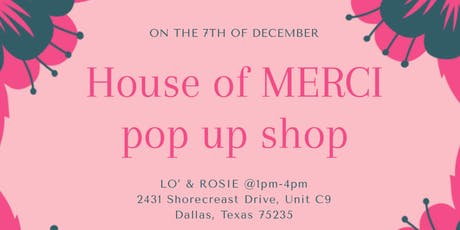 The House of MERCI Pop Up Shop tickets
