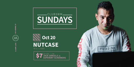 Club3wm Sundays ft. DJ NUTCASE tickets