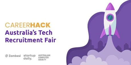 Career Hack: Australia's Tech Recruitment Fair tickets