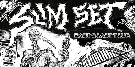 SLIM SET EAST COAST TOUR - MELBOURNE EDITION tickets
