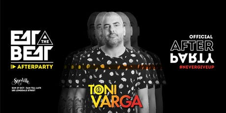 Eat The Beat : After Party ft. Toni Varga tickets