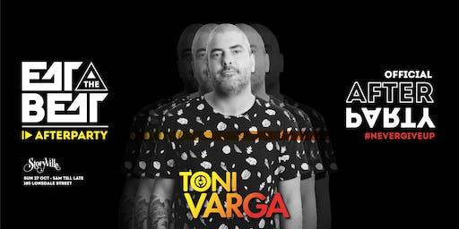 Eat The Beat : After Party ft. Toni Varga