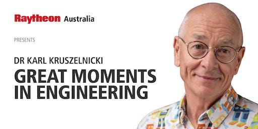 Raytheon Australia presents Dr Karl 'Great Moments in Engineering'