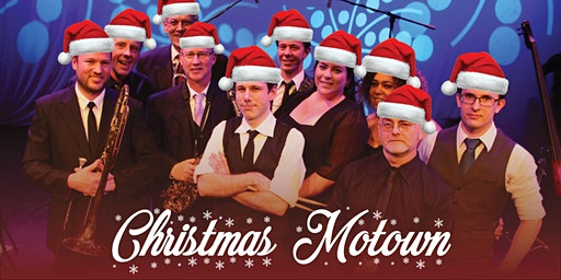 Motor City Sounds @ The Mechanics' - Christmas Motown