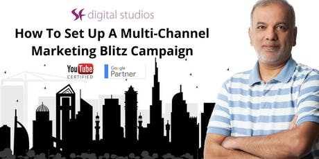 How To Set Up A Multi-Channel Marketing Blitz tickets