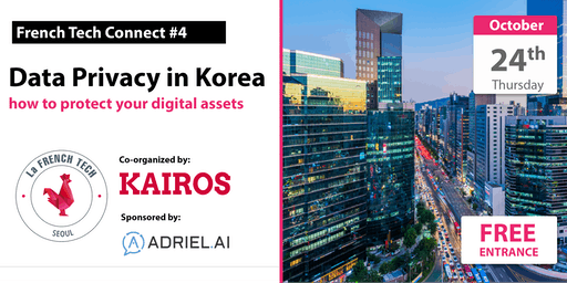 FrenchTechConnect #4 // Data Privacy in Korea