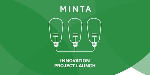 Minta Innovation Project Launch