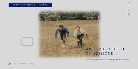 Archivio Aperto XII - proiezione in 16 mm di Reminiscences of a Journey to biglietti