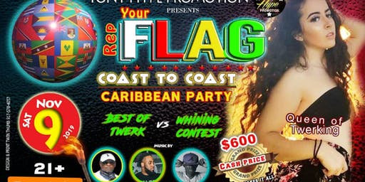 Rep Your Flag Coast to Coast Caribbean Party
