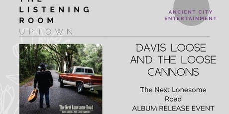Davis Loose and The Loose Cannons, Album Release Event 12/04/2019 tickets
