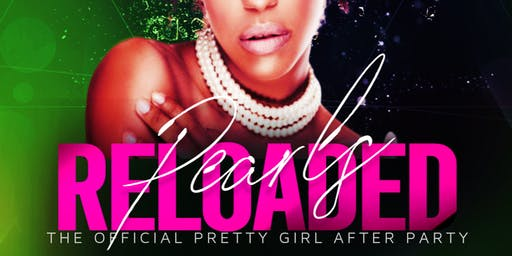 Pearls Reloaded : The Official Pretty Girl After Party