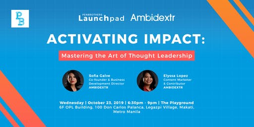 Activating Impact: Mastering the Art of Thought Leadership