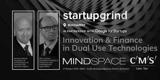 Innovation & Finance in Dual Use Technologies - Startup Grind Bucharest