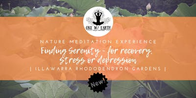 Finding Serenity in nature | Experiences for recovery, stress or depression